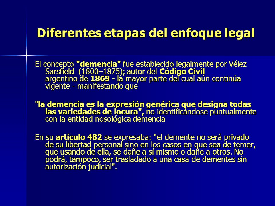 Diferentes etapas del enfoque legal
