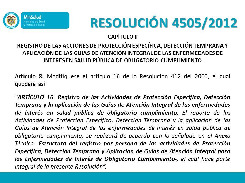 RESOLUCIÓN 4505/2012 CAPÍTULO II.