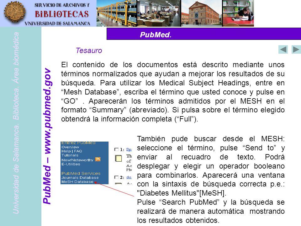 PubMed – www.pubmed.gov PubMed. Tesauro