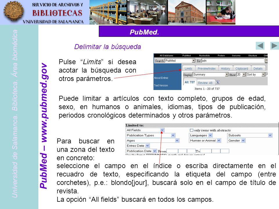 PubMed – www.pubmed.gov PubMed. Delimitar la búsqueda
