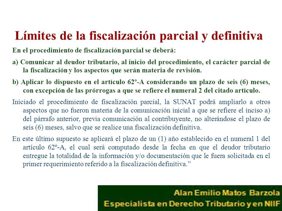 Límites de la fiscalización parcial y definitiva