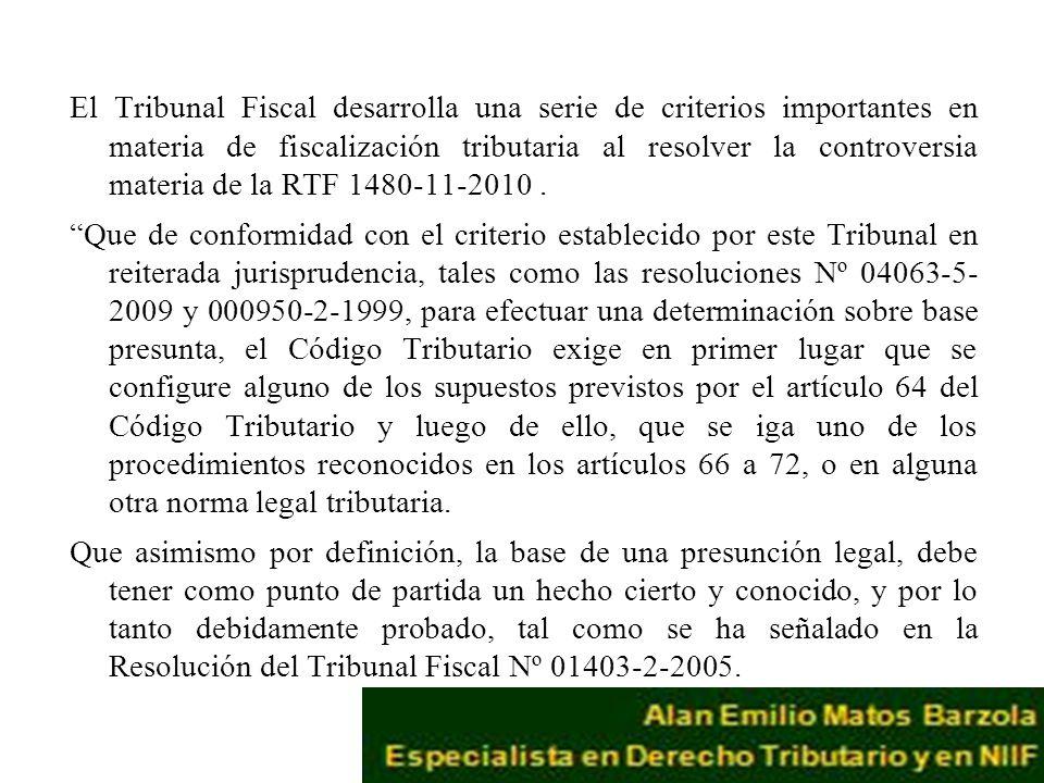 El Tribunal Fiscal desarrolla una serie de criterios importantes en materia de fiscalización tributaria al resolver la controversia materia de la RTF 1480-11-2010 .