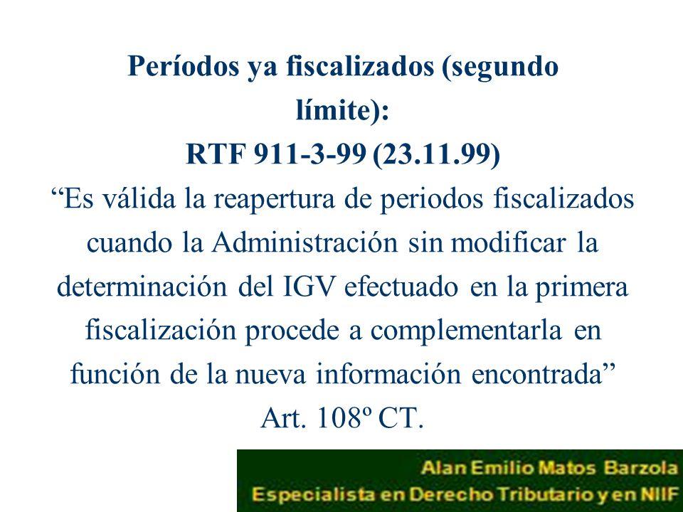 Períodos ya fiscalizados (segundo límite): RTF 911-3-99 (23. 11