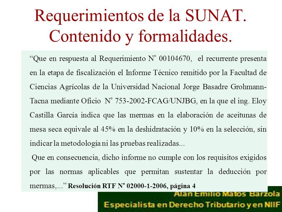 Requerimientos de la SUNAT. Contenido y formalidades.