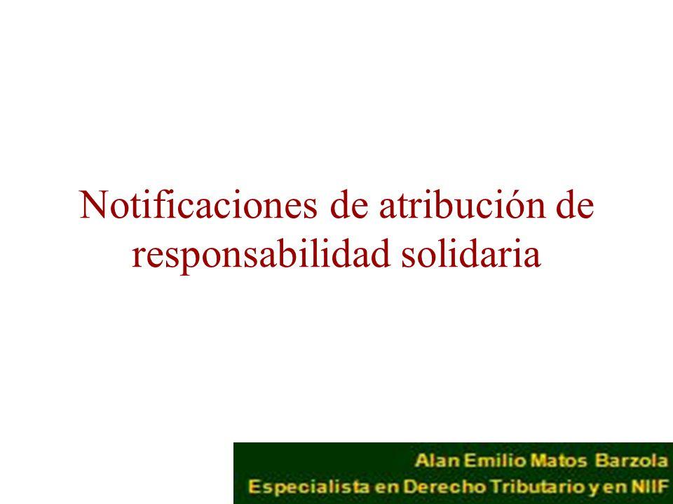Notificaciones de atribución de responsabilidad solidaria