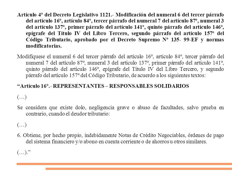 Artículo 4º del Decreto Legislativo 1121