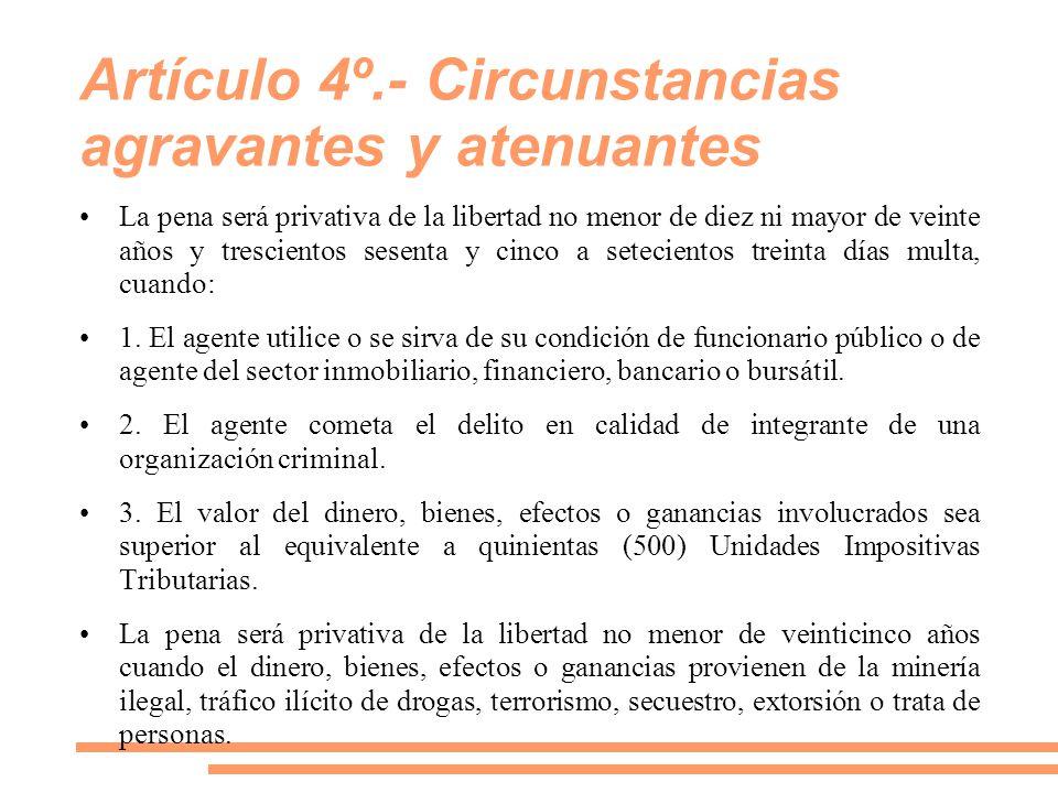 Artículo 4º.- Circunstancias agravantes y atenuantes