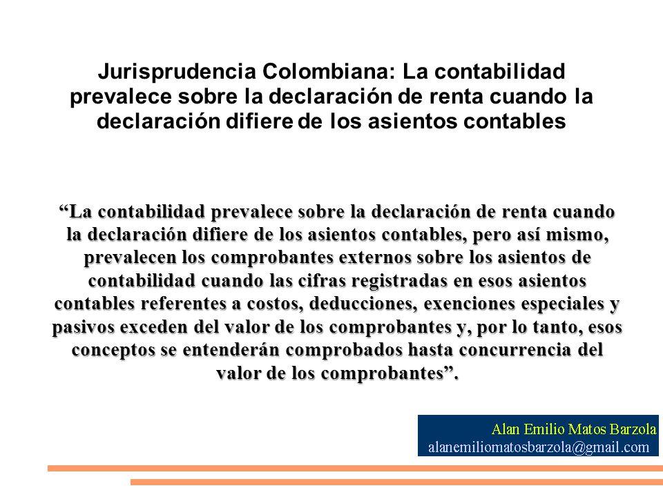 Jurisprudencia Colombiana: La contabilidad prevalece sobre la declaración de renta cuando la declaración difiere de los asientos contables