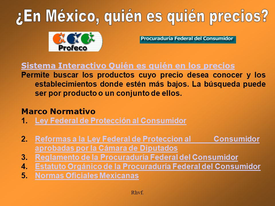 ¿En México, quién es quién precios