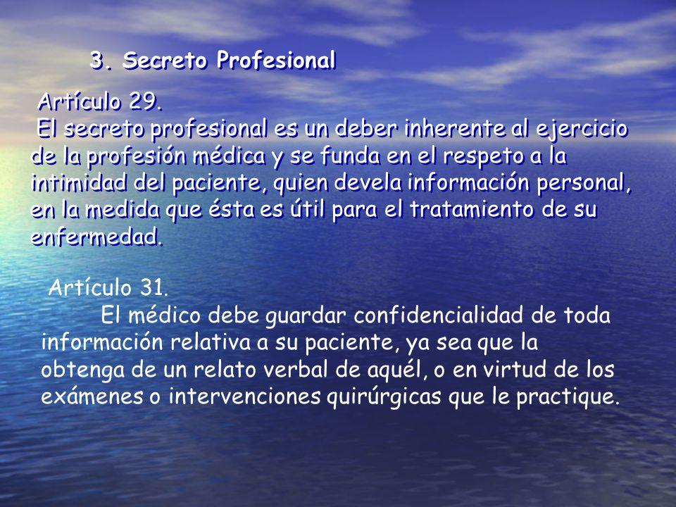 3. Secreto Profesional Artículo 29.