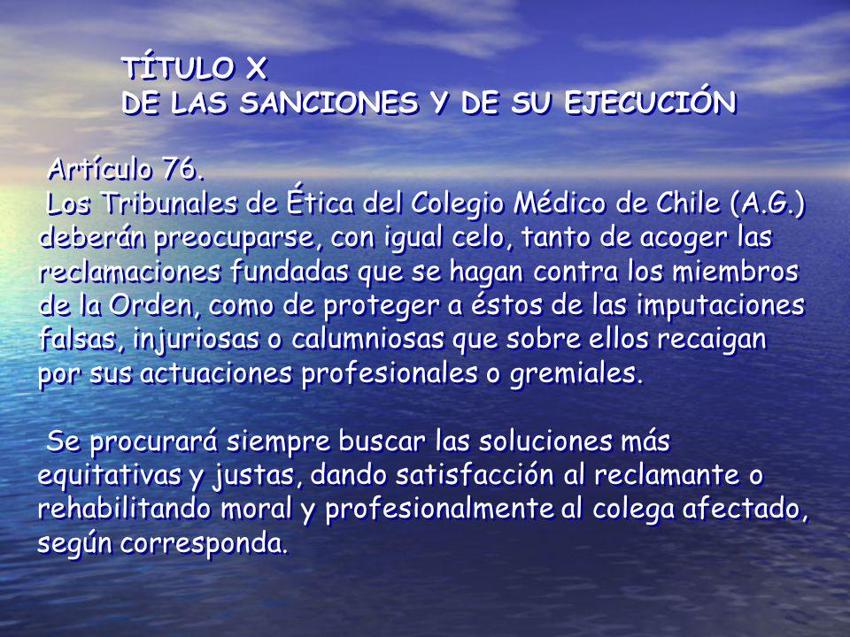 TÍTULO X DE LAS SANCIONES Y DE SU EJECUCIÓN. Artículo 76.