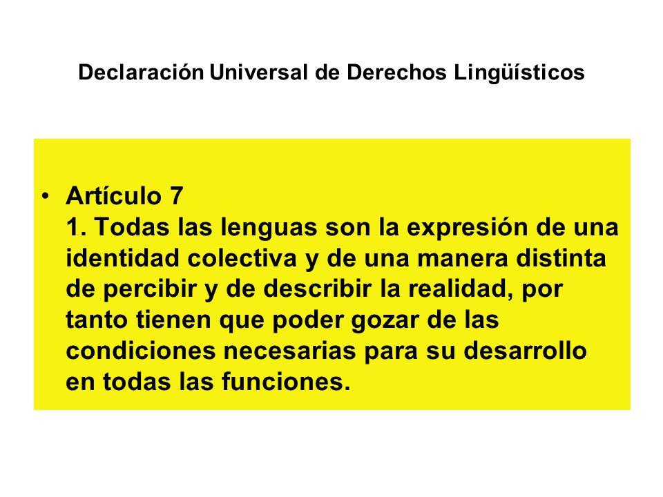 Declaración Universal de Derechos Lingüísticos