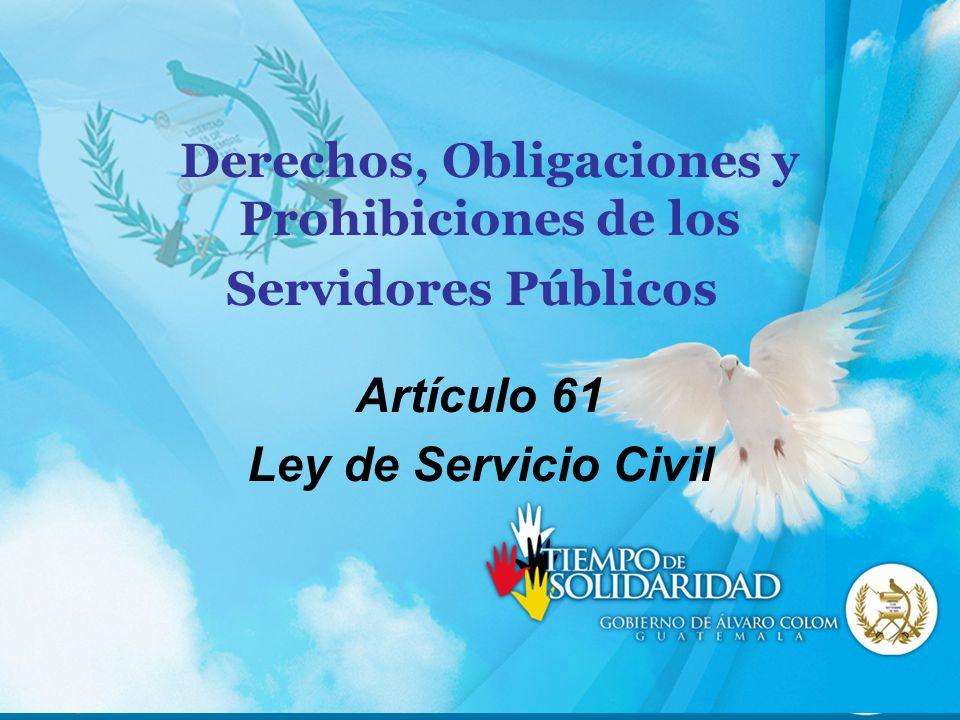 Derechos, Obligaciones y Prohibiciones de los