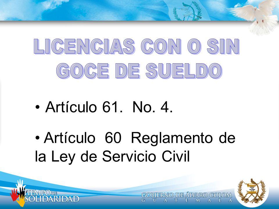 Artículo 60 Reglamento de la Ley de Servicio Civil