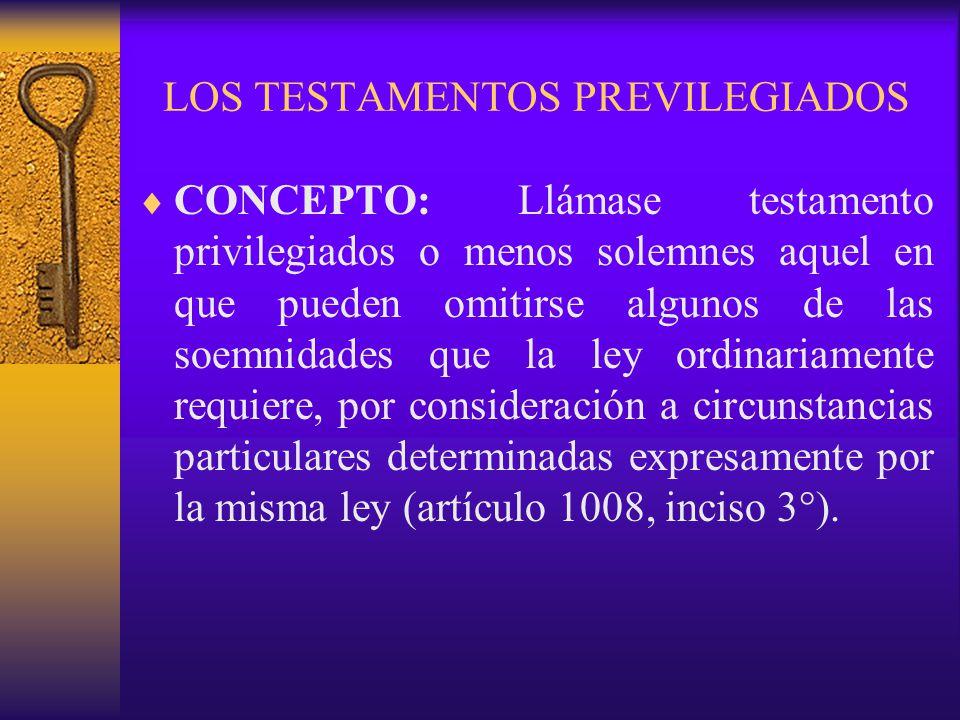 LOS TESTAMENTOS PREVILEGIADOS