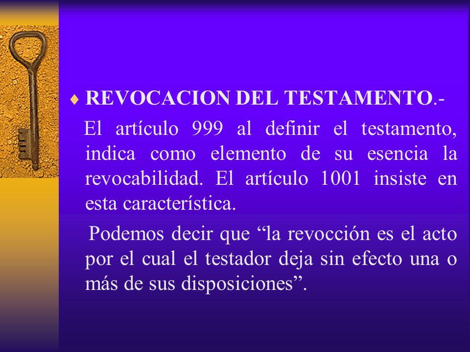 REVOCACION DEL TESTAMENTO.-