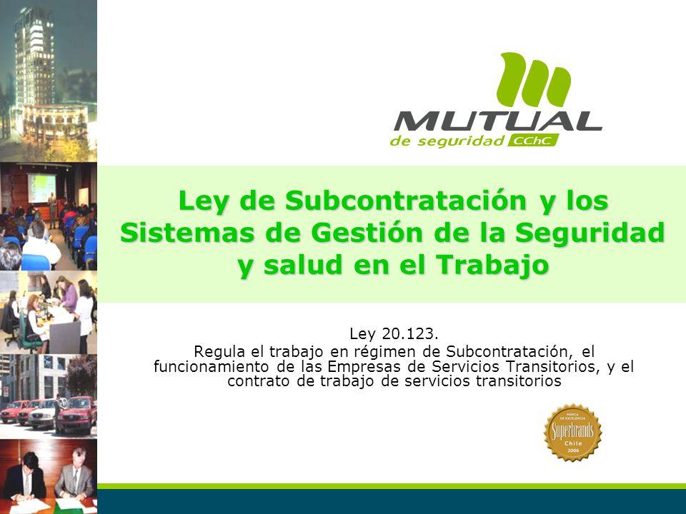 Ley de Subcontratación y los Sistemas de Gestión de la Seguridad y salud en el Trabajo