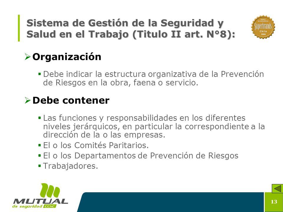 Sistema de Gestión de la Seguridad y Salud en el Trabajo (Titulo II art. N°8):