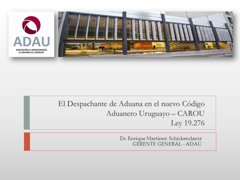 Dr. Enrique Martínez Schickendantz GERENTE GENERAL - ADAU
