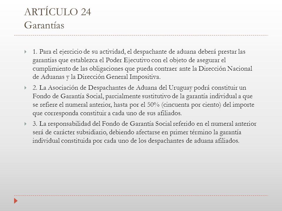 ARTÍCULO 24 Garantías