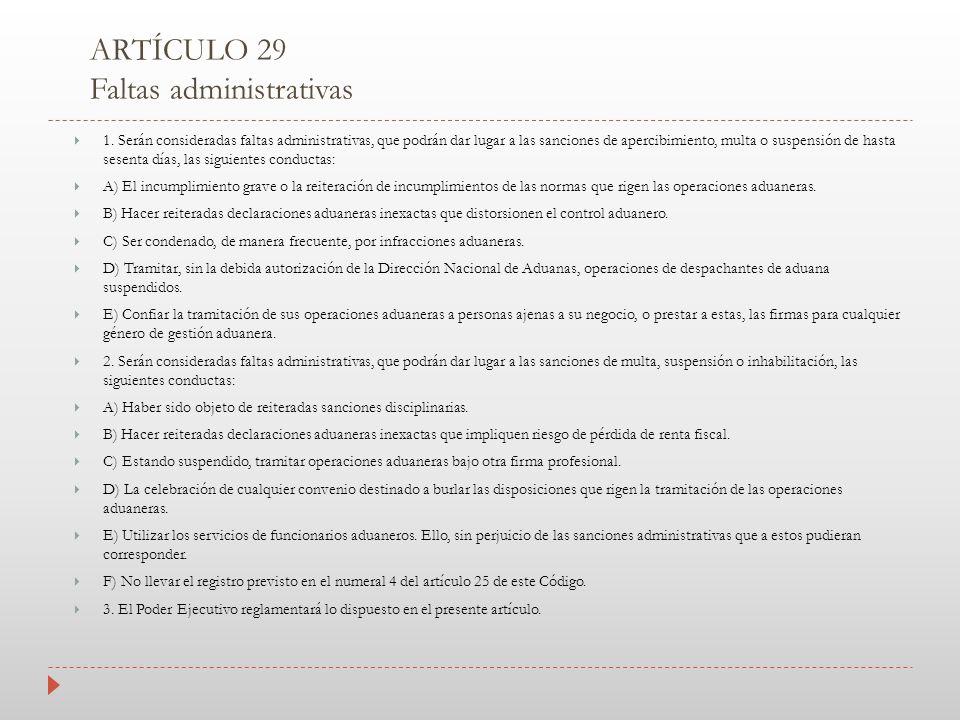 ARTÍCULO 29 Faltas administrativas