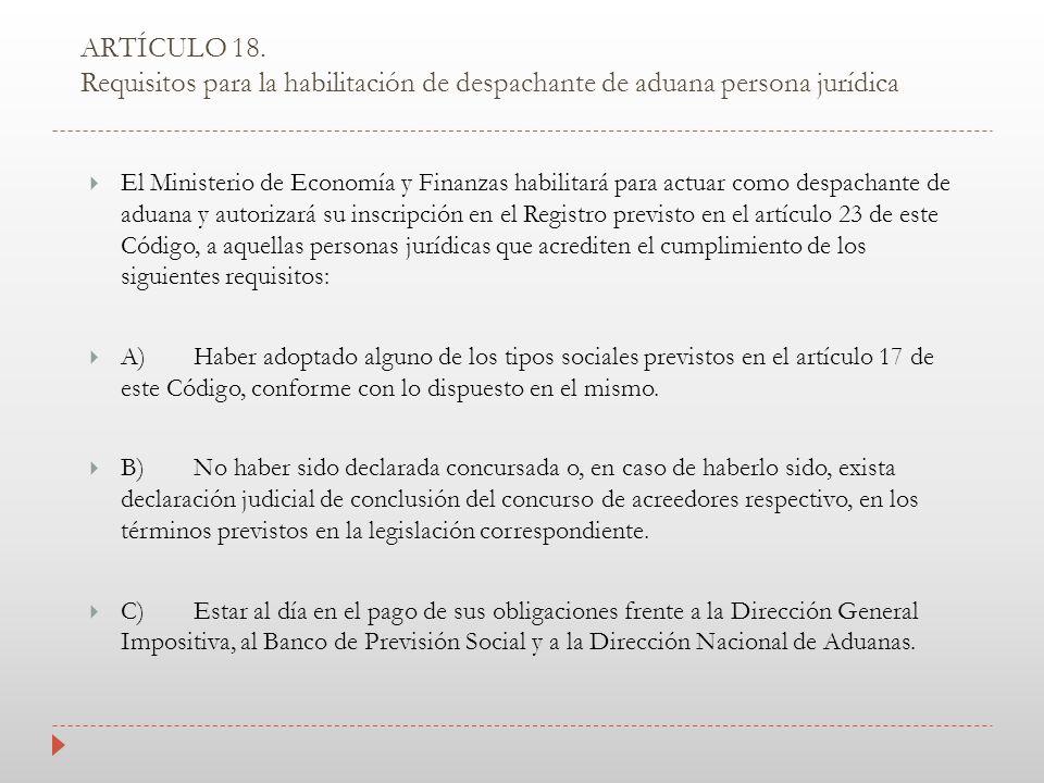 ARTÍCULO 18. Requisitos para la habilitación de despachante de aduana persona jurídica