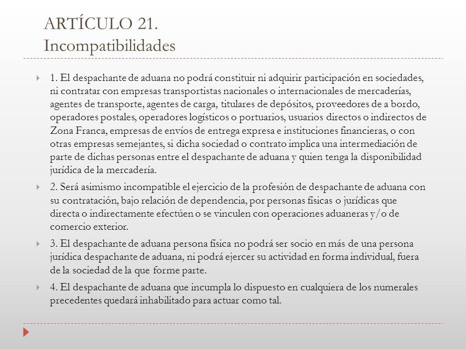 ARTÍCULO 21. Incompatibilidades