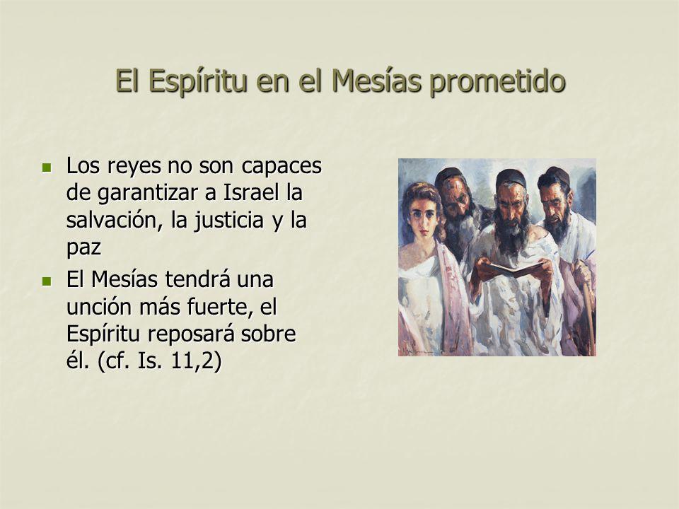El Espíritu en el Mesías prometido