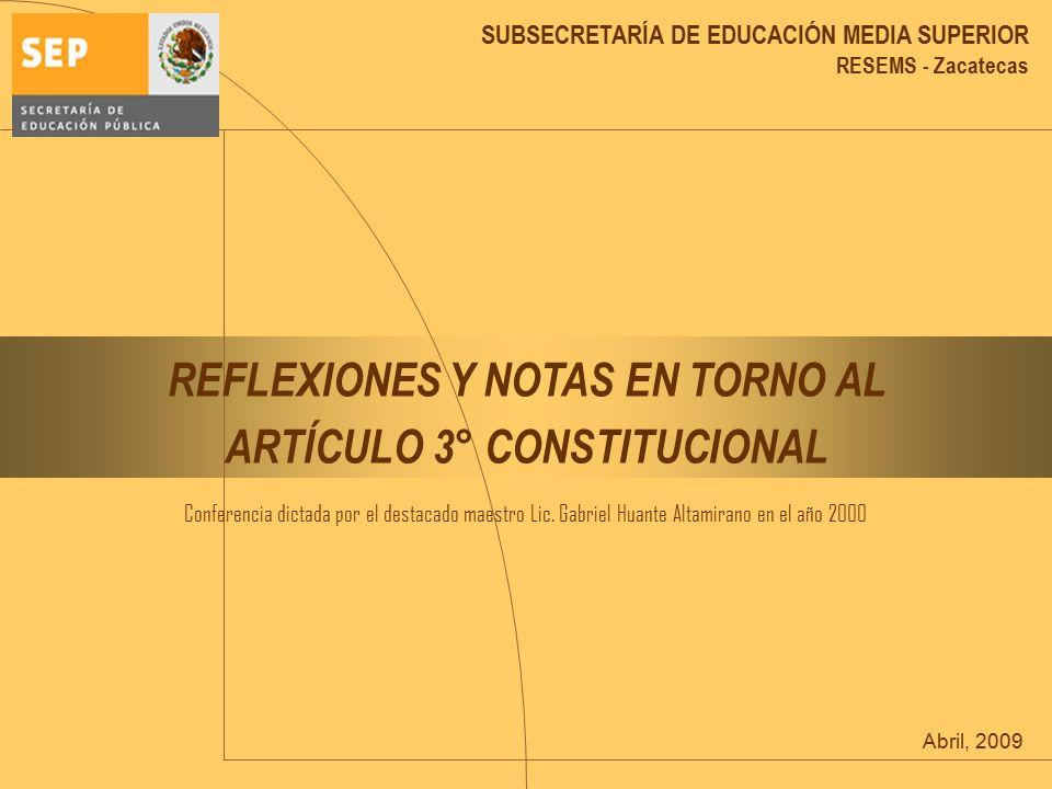 REFLEXIONES Y NOTAS EN TORNO AL ARTÍCULO 3° CONSTITUCIONAL
