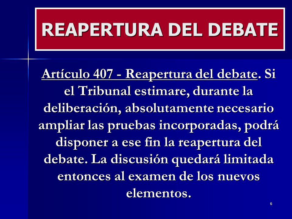 REAPERTURA DEL DEBATE