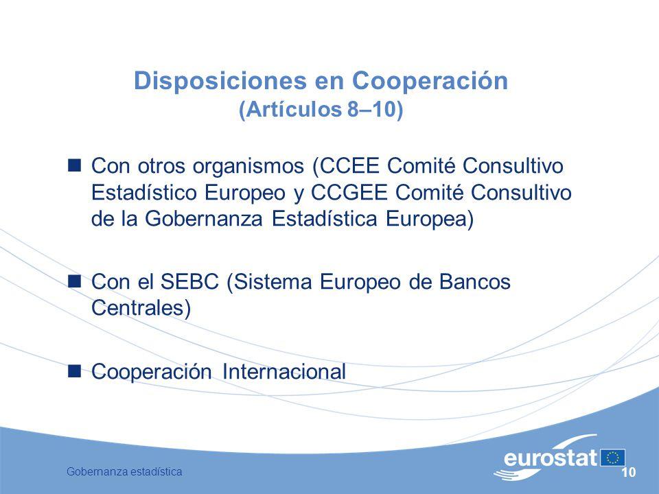Disposiciones en Cooperación (Artículos 8–10)