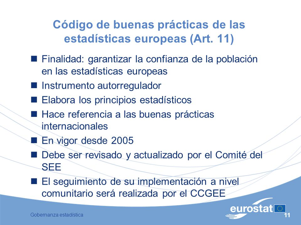 Código de buenas prácticas de las estadísticas europeas (Art. 11)