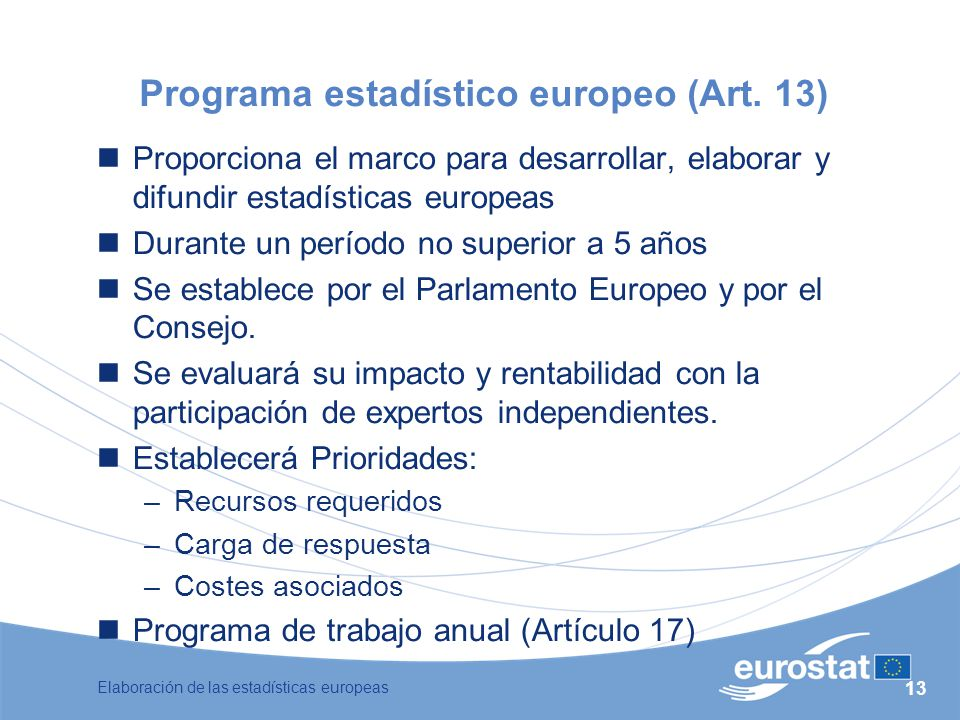 Programa estadístico europeo (Art. 13)