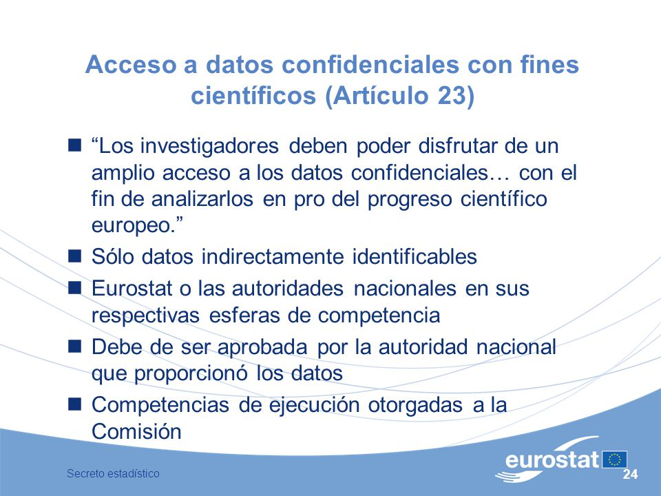 Acceso a datos confidenciales con fines científicos (Artículo 23)