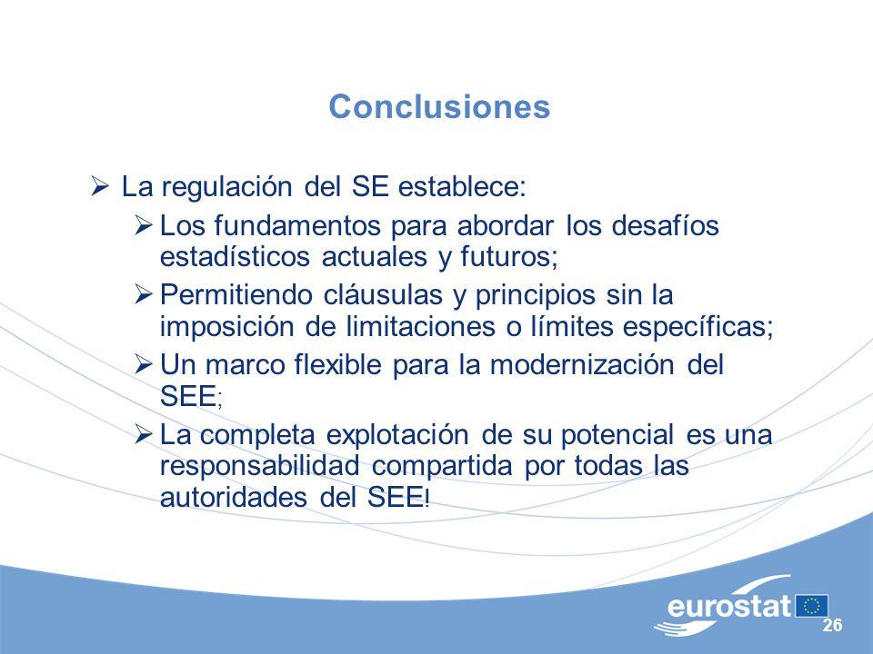 Conclusiones La regulación del SE establece: