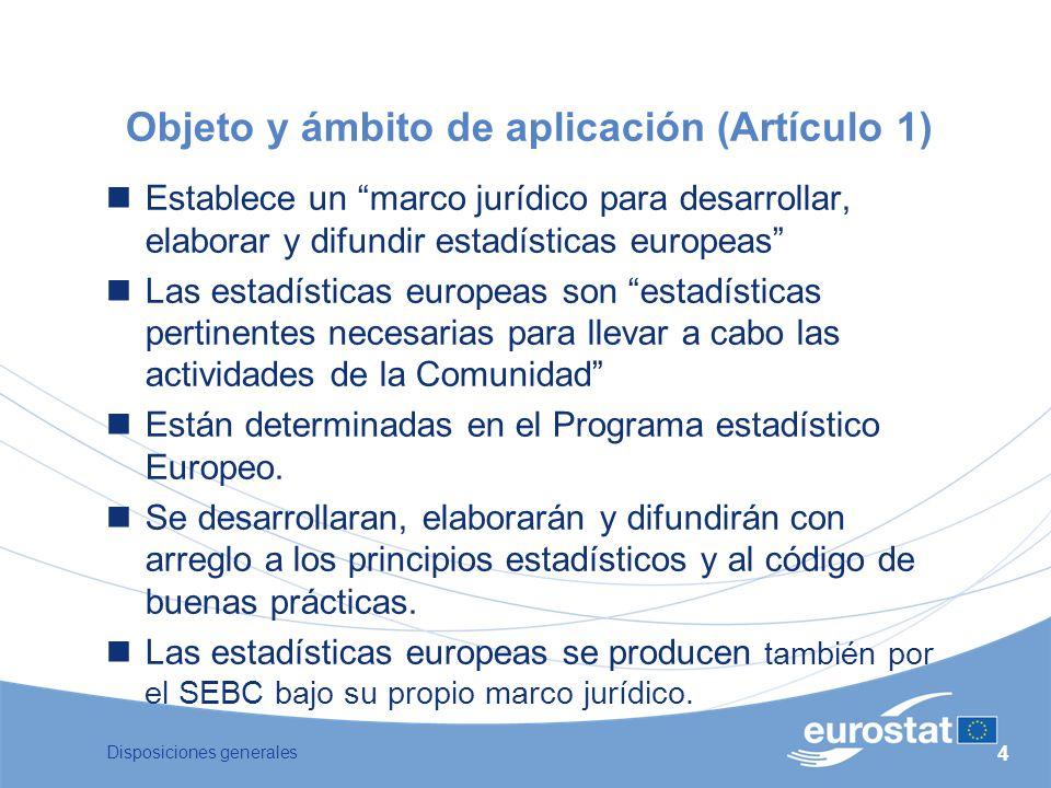Objeto y ámbito de aplicación (Artículo 1)