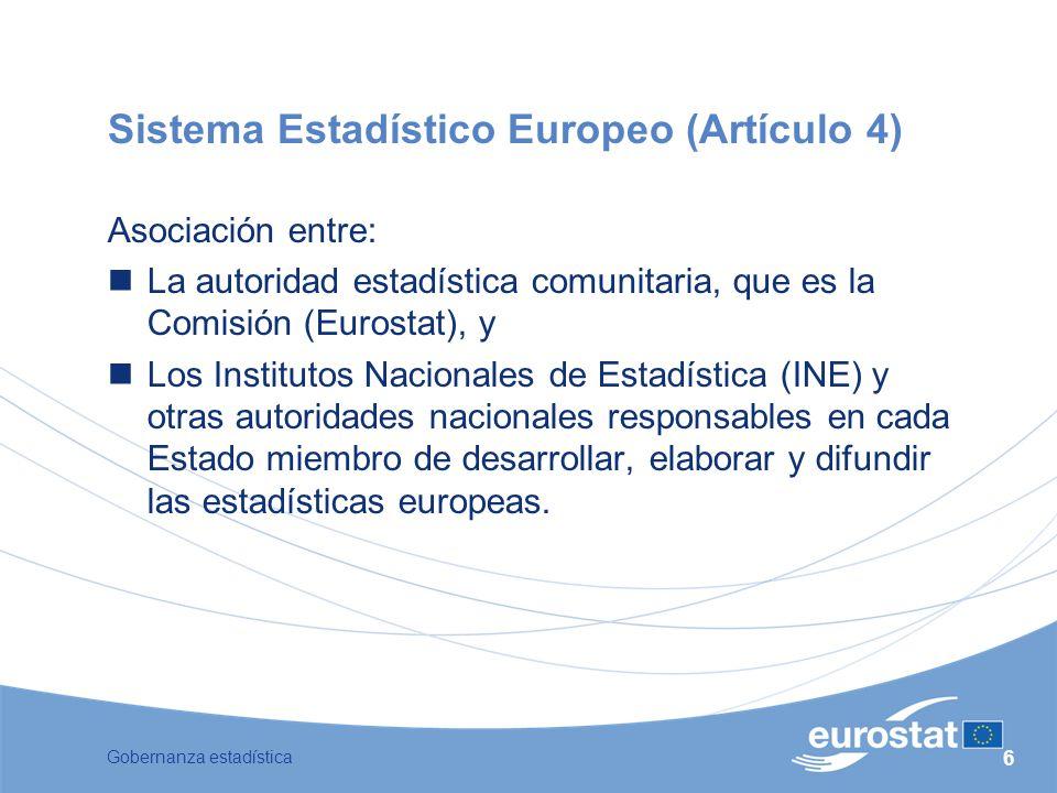 Sistema Estadístico Europeo (Artículo 4)