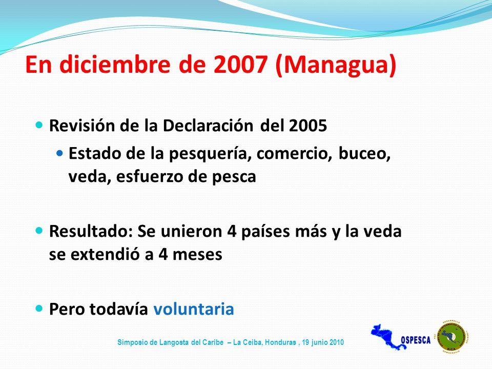 En diciembre de 2007 (Managua)
