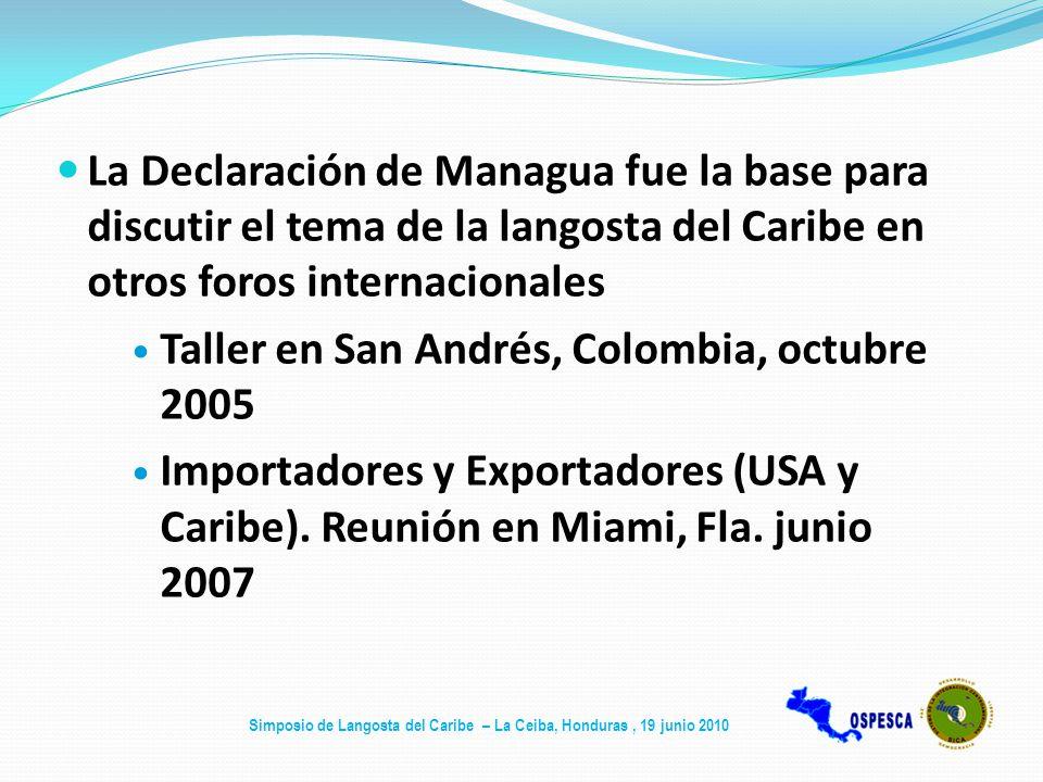 La Declaración de Managua fue la base para discutir el tema de la langosta del Caribe en otros foros internacionales