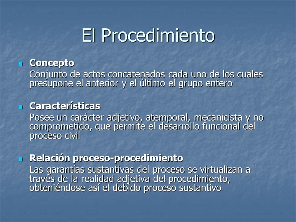 El Procedimiento Concepto