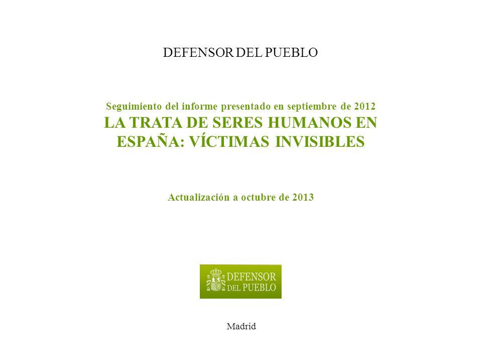 LA TRATA DE SERES HUMANOS EN ESPAÑA: VÍCTIMAS INVISIBLES