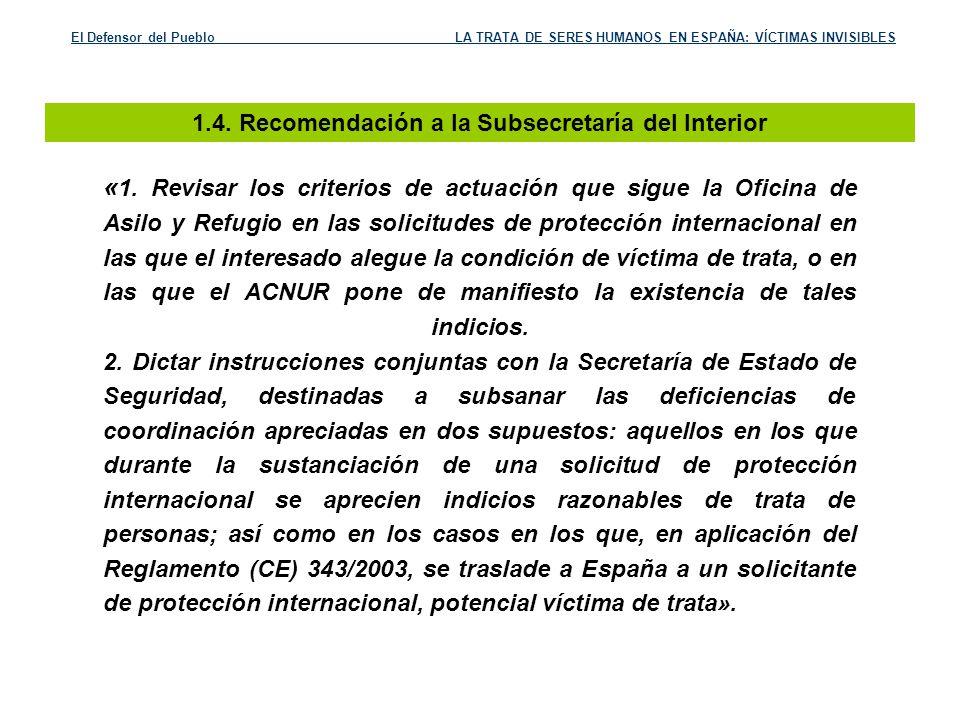 1.4. Recomendación a la Subsecretaría del Interior