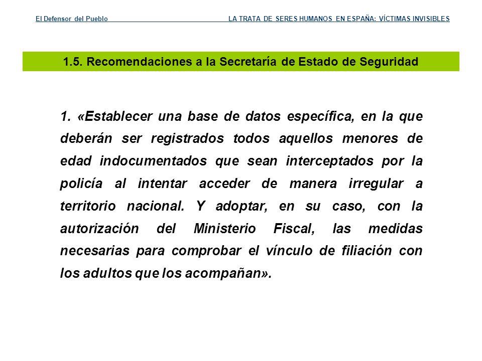 1.5. Recomendaciones a la Secretaría de Estado de Seguridad