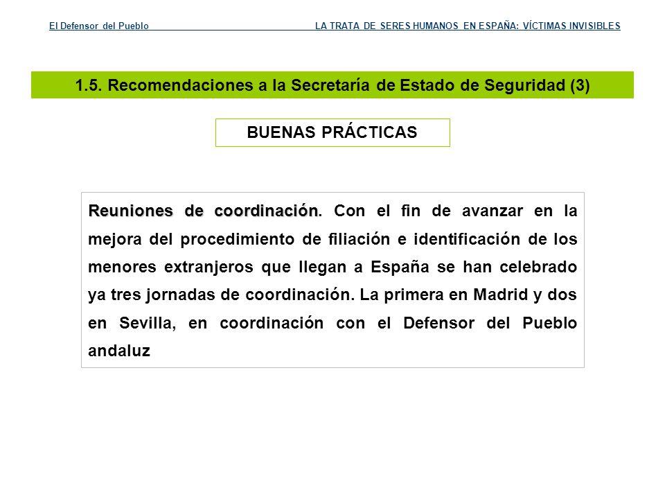 1.5. Recomendaciones a la Secretaría de Estado de Seguridad (3)