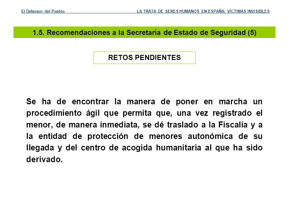 1.5. Recomendaciones a la Secretaría de Estado de Seguridad (5)