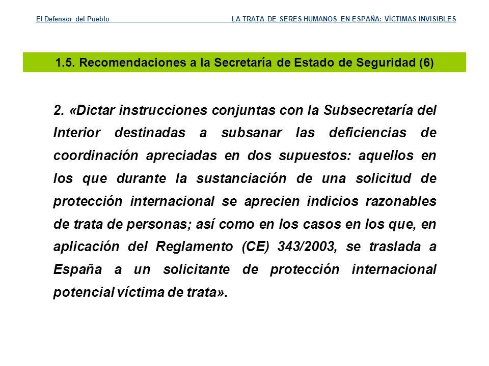1.5. Recomendaciones a la Secretaría de Estado de Seguridad (6)