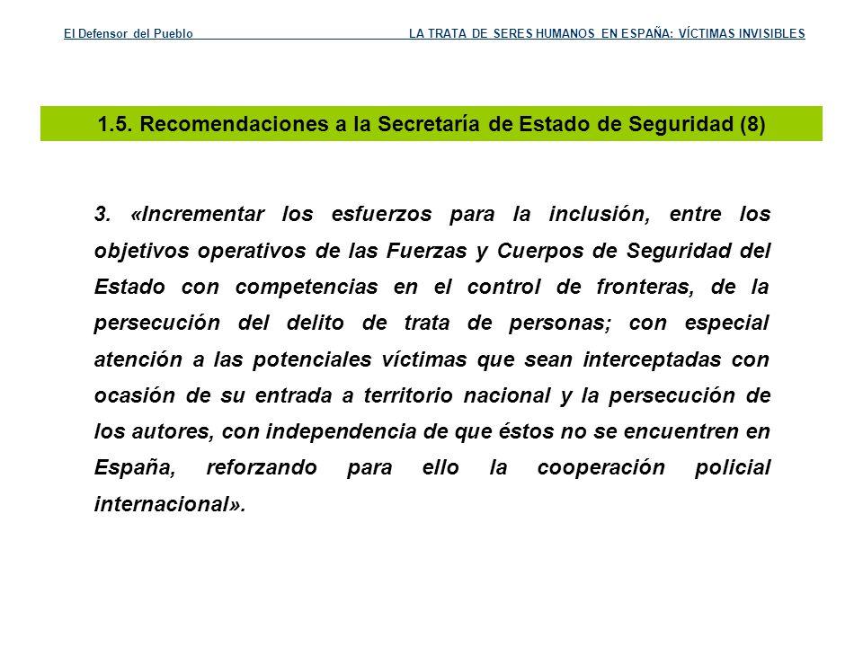 1.5. Recomendaciones a la Secretaría de Estado de Seguridad (8)