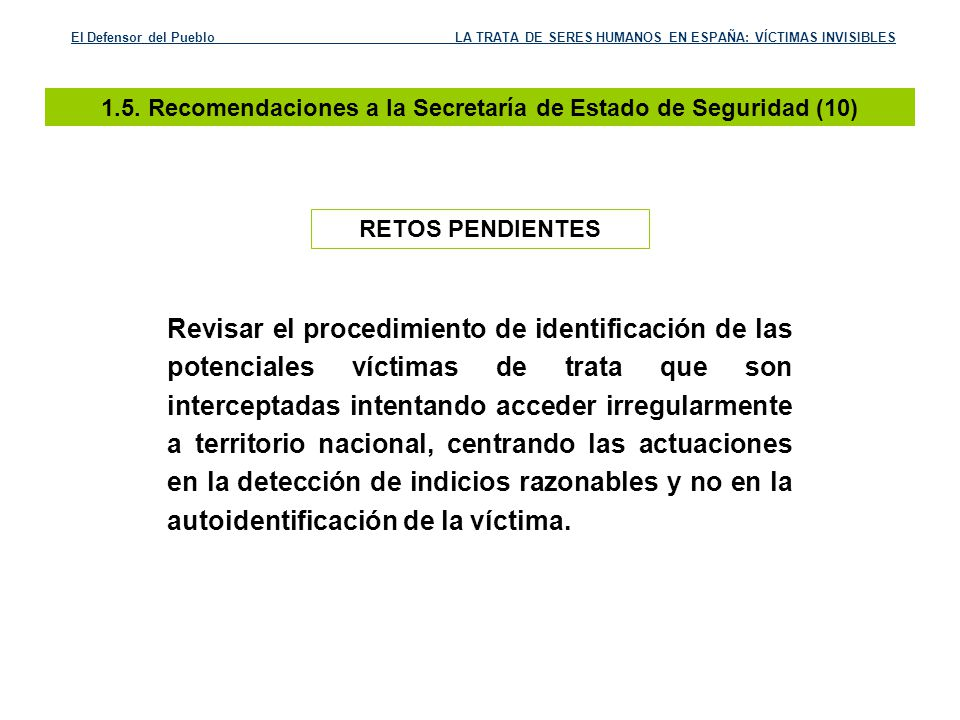 1.5. Recomendaciones a la Secretaría de Estado de Seguridad (10)