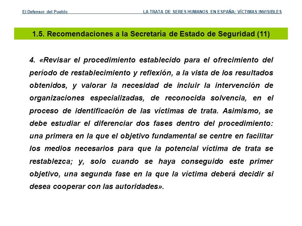 1.5. Recomendaciones a la Secretaría de Estado de Seguridad (11)