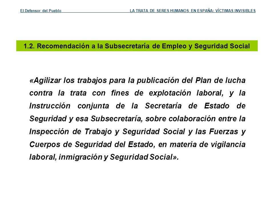 1.2. Recomendación a la Subsecretaría de Empleo y Seguridad Social